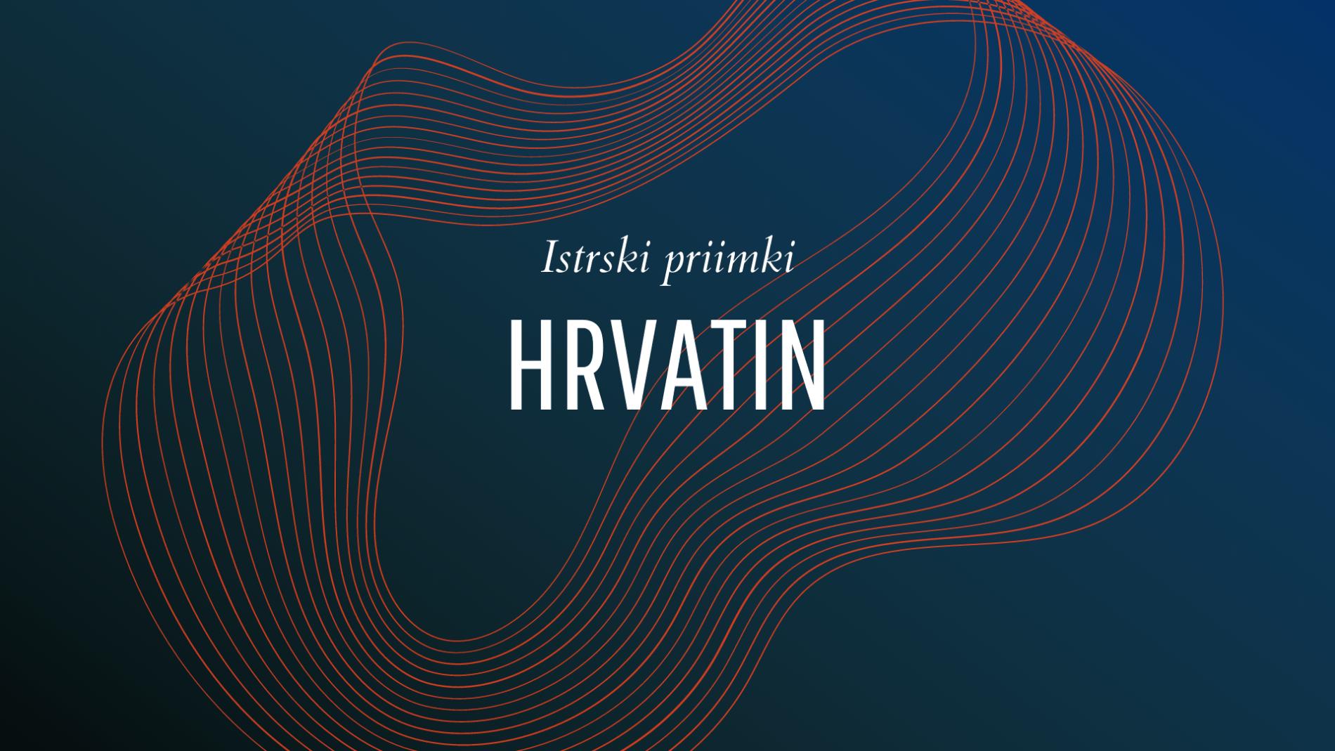 Istrski priimki: Hrvatin